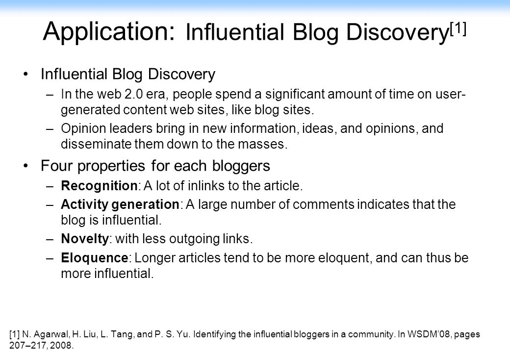 Application: Influential Blog Discovery[1]